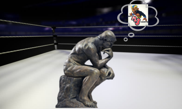 My 1-2-3 Cents Episode 169: Rasslin' Ramblings