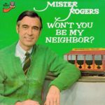 Positive Cynicism EP38: We Need More Neighbors like Mister Rogers