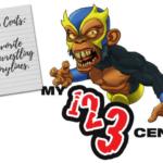 My 1-2-3 Cents Episode 188: Favorite Wrestling Storylines