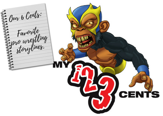 My 1-2-3 Cents Episode 188: Favorite Wrestling Storylines