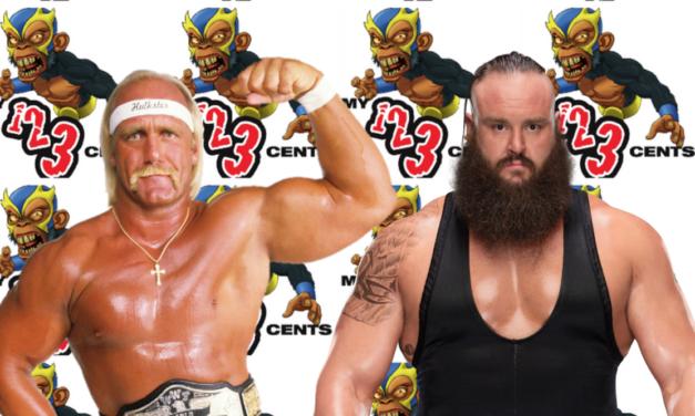 My 1-2-3 Cents Episode 201: Hulk Hogan vs. Braun Strowman