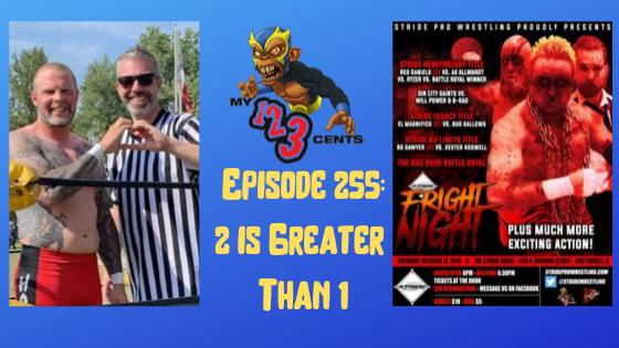 My 1-2-3 Cents Episode 255: 2 is Greater Than 1