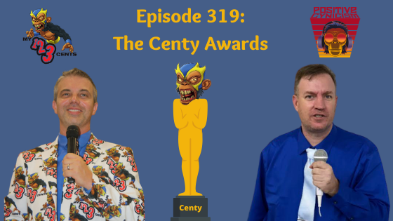 My 1-2-3 Cents Episode 319: The Centy Awards