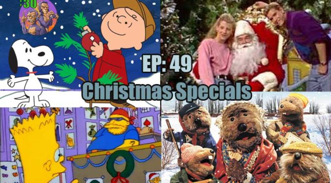 Power Half Hour Episode 49: Christmas TV Specials