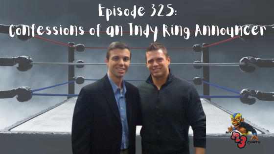 My 1-2-3 Cents Episode 325: Confessions of an Indy Ring Announcer