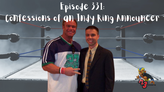 My 1-2-3 Cents Episode 331: Confessions of An Indy Ring Announcer
