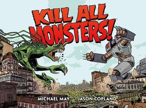 Nerds United Episode 81: Michael May and Kill All Monsters