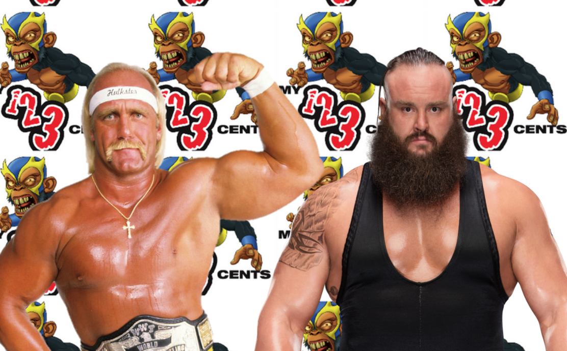 My 1-2-3 Cents Episode 201: Hulk Hogan vs. Braun Strowman