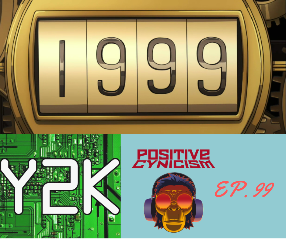 Positive Cynicism 99: Looking back at 1999