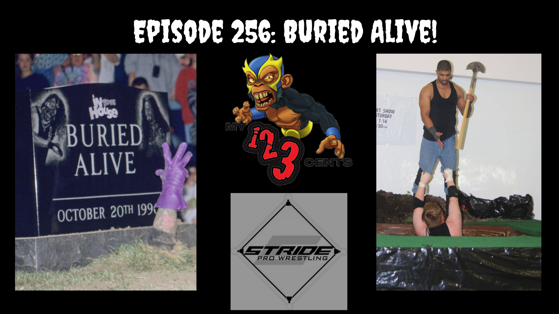 My 1-2-3 Cents Episode 256: Buried Alive