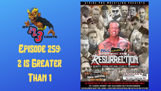 My 1-2-3 Cents Episode 259: 2 is Greater Than 1