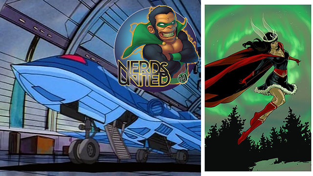 Nerds United Episode 175: Comic Vehicles and Nelvana