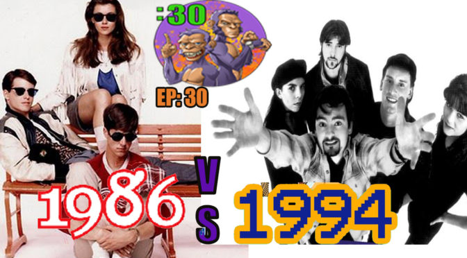 Greg and Chad's Power Half Hour Episode 30: 1986 vs. 1994