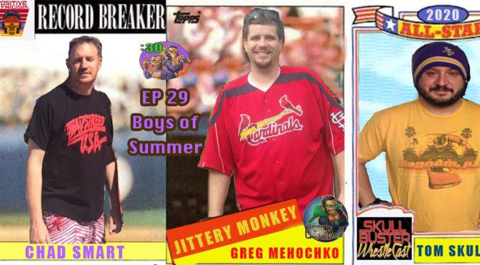 Greg and Chad's Power Half Hour Episode 29: Boys of Summer