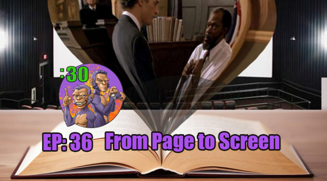 POWER HALF HOUR EP. 36: From Page to Screen
