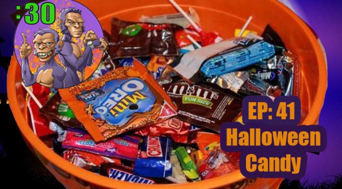 POWER HALF HOUR: EP. 41: Halloween Candy