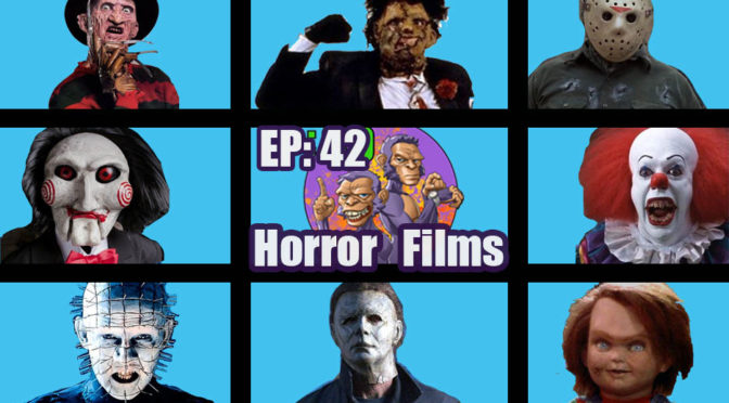 POWER HALF HOUR EP. 42: Horror Films