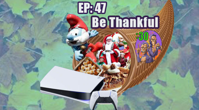 POWER HALF HOUR EP. 47: Be Thankful