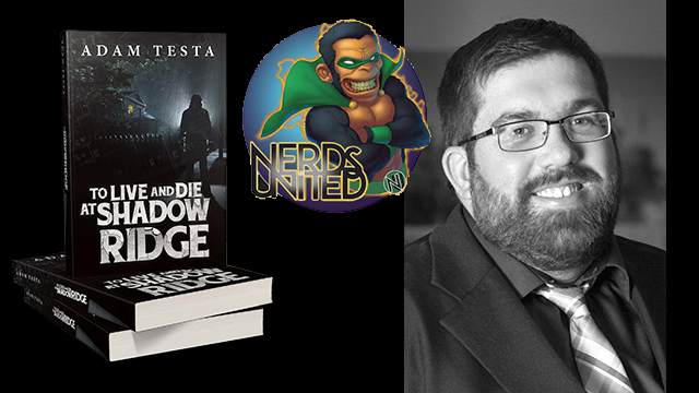 Nerds United Episode 208: Author Adam Testa