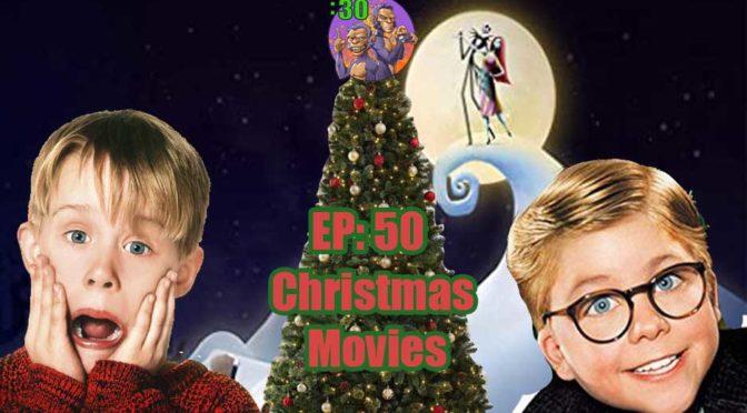 POWER HALF HOUR EP. 50: Christmas Movies