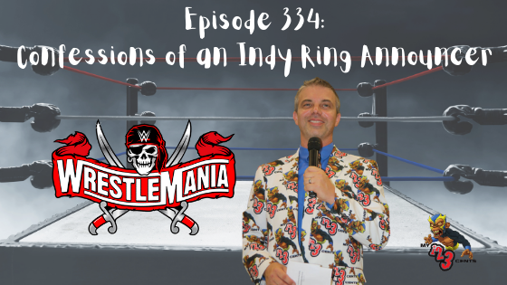 My 1-2-3 Cents Episode 334: Confessions of an Indy Ring Announcer
