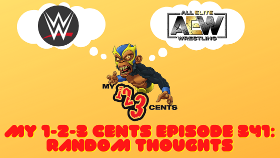 My 1-2-3 Cents Episode 341: Random Thoughts