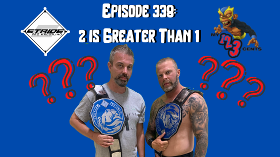 My 1-2-3 Cents Episode 338: Two is Greater Than 1