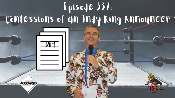My 1-2-3 Cents Episode 337: Confessions of An Indy Ring Announcer