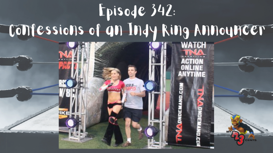 My 1-2-3 Cents Episode 342: Confessions of An Indy Ring Announcer