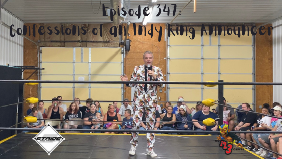 My 1-2-3 Cents Episode 347: Confessions of an Indy Ring Announcer