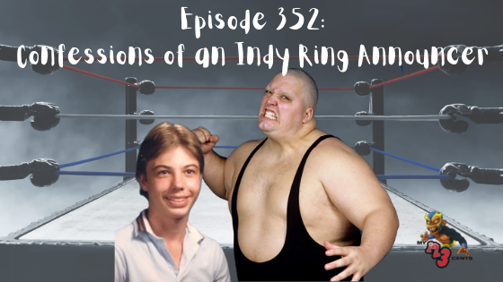 My 1-2-3 Cents Episode 352: Confessions of an Indy Ring Announcer