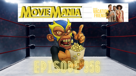 My 1-2-3 Cents Episode 356: Movie Mania